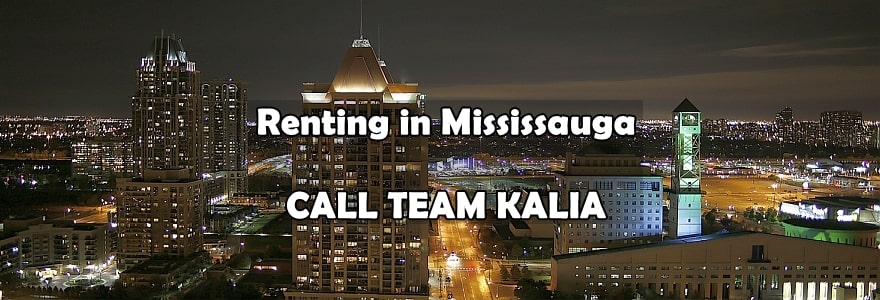 Renting in Mississauga. Call Team Kalia Remax Realtors